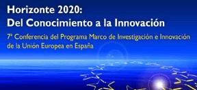 VII CONFERENCIA DEL PROGRAMA MARCO DE INVESTIGACIÓN E INNOVACIÓN DE LA UNION EUROPEA EN ESPAÑA