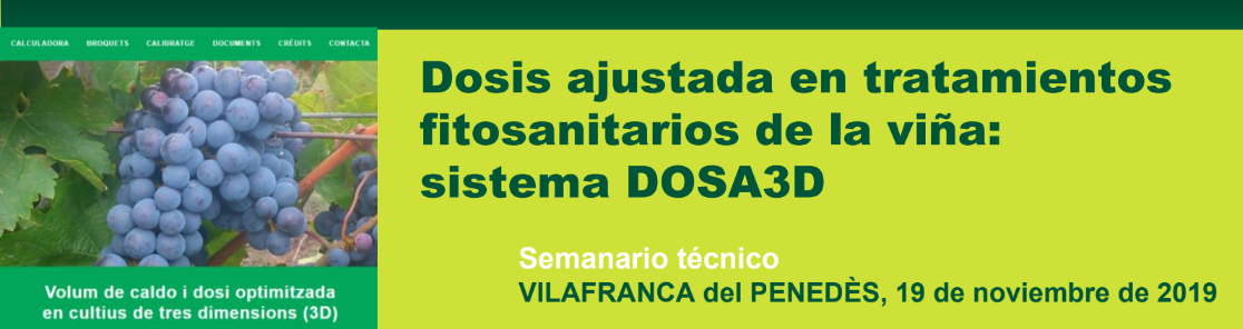 """Seminario Técnico: """"Dosis ajustada en tratamientos fitosanitarios de la viña: sistema DOSA3D"""""""