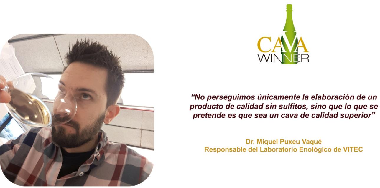 Entrevista a Miquel Puxeu Vaqué, responsable del laboratorio enológico de VITEC, sobre el proyecto CAVAWINNER