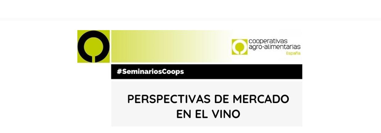 """""""Perspectivas de mercado en el vino"""" #SeminariosCoops"""