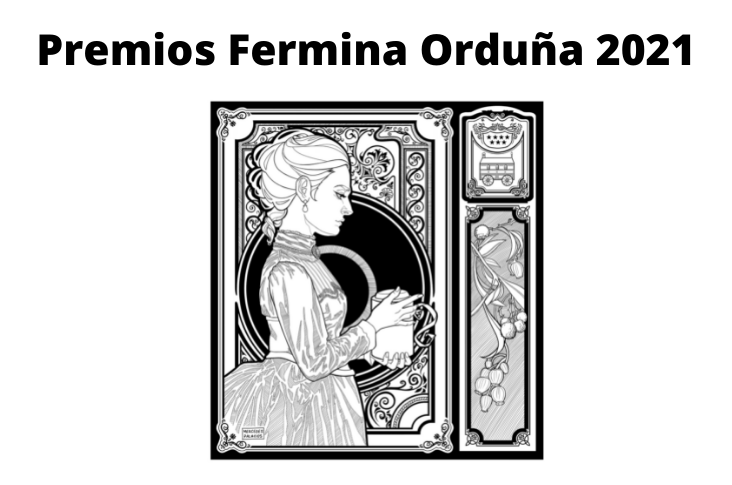 Abierta la convocatoria 2021 de los Premios Fermina Orduña